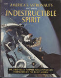 """America's Astronauts and Their Indestructible Spirit"" by Dr. Fred Kelly"
